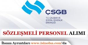 ÇSGB AB Sözleşmeli Personel Alımı Yapacak