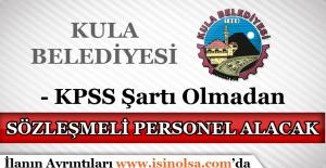 Manisa Kula Belediyesi Sözleşmeli Personel Alımı