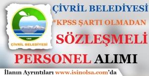 Denizli Çivril Belediyesi KPSS Şartı Olmadan Sözleşmeli Personel Alımı