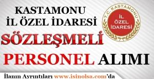 Kastamonu İl Özel İdaresi Sözleşmeli Personel Alımı 2017