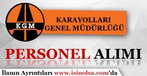 KGM İstanbul ve Malatya'da Personel Alımı Yapacak