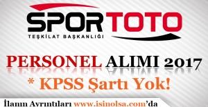 Spor Toto Teşkilat Başkanlığı Personel Alımı 2017
