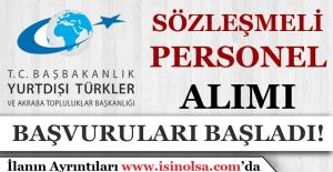 Yurtdışı Türkler ve Akraba Toplulukları Başkanlığı Personel Alımı İlanı Başladı!