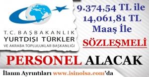 Yurtdışı Türkler ve Akraba Toplulukları Başkanlığı Sözleşmeli Personel Alımı