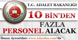 10 Binden Fazla Adalet Bakanlığı Personel Alacak