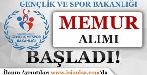 Gençlik ve Spor Bakanlığı Memur Alımı Başvuruları Başladı!