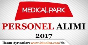 Medical Park Personel Alımı 2017