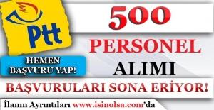 PTT Sözleşmeli 500 Personel Alımı Başvuruları Sona Eriyor!