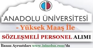 Anadolu Üniversitesi Sözleşmeli Personel Alımı - Son Başvurular 29 Mart 2017