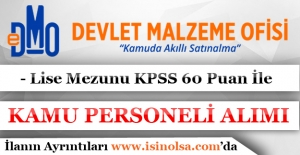 Devlet Malzeme Ofisi 10 Kamu Personeli Alıyor!