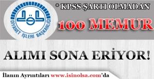 Diyanet İşleri Başkanlığı KPSS Olmadan 100 Memur Alımı Başvuruları Bitiyor!