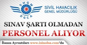 Sivil Havacılık Genel Müdürlüğü En Az 7 Bin TL Maaş İle 11 Personel Alıyor