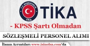 TİKA KPSS Şartı Olmadan Sözleşmeli Personel Alımı 2017