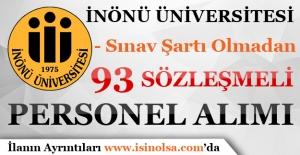 İnönü üniversitesi 93 Sözleşmeli Personel Alımı Yapıyor