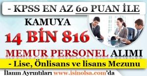 KPSS En Az 60 Puan İle Kamuya 14 Bin 816 Memur Personel Alınıyor