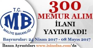 Maliye Bakanlığı 300 Memur Alımı