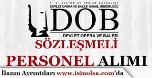 Ankara Devlet Opera ve Balesi Sözleşmeli Personel Alım İlanı Yayımladı!