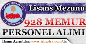 İçişleri Bakanlığı Lisans Mezunu 928 Memur Personel Alımı
