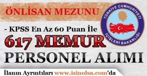 İçişleri Bakanlığı Önlisans Mezunu KPSS 60 Puan İle 617 Memur Personel Alımı