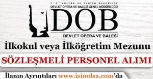 İstanbul Devlet Opera ve Balesi Sözleşmeli Personel Alımı Gerçekleştiriyor