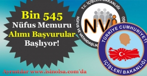 KPSS 60 ve Üzeri Bin 545 Nüfus Memuru Alımı Başvuruları Başlıyor!