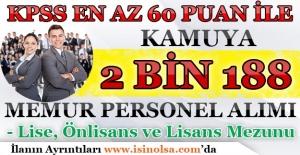 KPSS En Az 60 Puan İle Kamuya 2 Bin 188 Memur Personel Alınıyor
