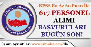 KPSS En Az 60 Puan İle Ön Lisans Mezunu 617 Memur Alımı Başvuruları Bugün Son!