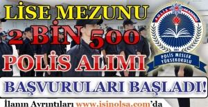PMYO 2 Bin 500 Lise Mezunu Polis Alımı Başvuruları Başladı!