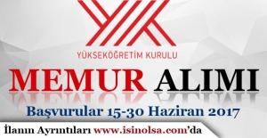 Yükseköğretim Kurulu Başkanlığı KPSS Puanı İle Memur Alımı Yapacak!