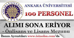 Ankara Üniversitesi 100 Personel Alımı Başvuruları Sona Eriyor!