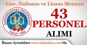 Gaziosmanpaşa Üniversitesi 43 Sözleşmeli Personel Alımı