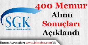Sosyal Güvenlik Kurumu 400 Memur Alımı Sonuçları Açıklandı!