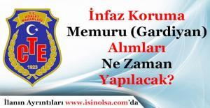 Adalet Bakanlığı İnfaz Koruma Memuru (Gardiyan) Alımları Ne Zaman Yapılacak
