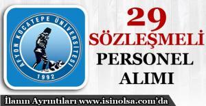 Afyon Kocatepe Üniversitesi 29 Sözleşmeli Personel Alımı Yapıyor!