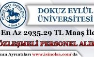 Dokuz Eylül Üniversitesi Sözleşmeli Personel Alımı Yapıyor!