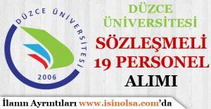 Düzce Üniversitesi Sözleşmeli 19 Personel Alımı Yapıyor