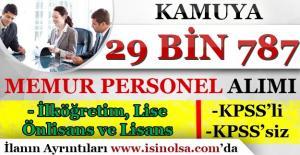 Kamuya 29 Bin 787 Memur Personel Alınıyor! KPSS'li ve KPSS'siz