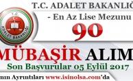 Adalet Bakanlığı 90 Sözleşmeli Mübaşir Alımı Yapıyor! En Az Lise Mezunu