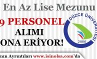 Düzce Üniversitesi Sözleşmeli Personel Alımı Başvuruları Sona Eriyor!