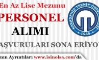 Karadeniz Teknik Üniversitesi Personel Alımı Başvuruları Sona Eriyor!