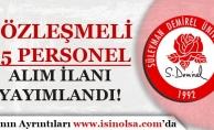 Süleyman Demirel Üniversitesi Sözleşmeli 55 Personel Alım İlanı Yayımladı!