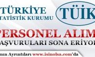Türkiye İstatistik Kurumu Sözleşmeli Personel Alımı Başvuruları Sona Eriyor!