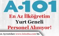 A 101 Türkiye Geneli Personel Alımı Yapıyor! En Az İlköğretim Mezunu