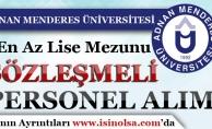 Adnan Menderes Üniversitesi 34 Sözleşmeli Personel Alımı İlanı Yayımladı!