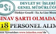 Devlet Su İşleri Genel Müdürlüğü 518 Sözleşmeli Personel Alım İlanı Yayımladı!
