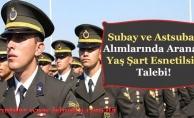 Subay ve Astsubay Alımlarında Yaş Şartı Esnetilsin İsteniyor!