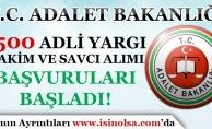 Adalet Bakanlığı 1500 Adli Yargı Hakim ve Savcı Adayı Alımı Başvuruları Başladı!