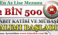 Adalet Bakanlığı 2500 Zabıt Katibi ve Mübaşir Alımı Başvuruları Başladı!
