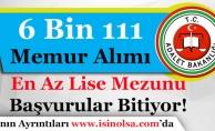 Adalet Bakanlığı 6 Bin 111 Memur Alımı Başvuruları Bitiyor!