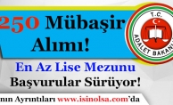 Adalet Bakanlığı En Az Lise Mezunu 250 Mübaşir Alımı Yapıyor! Kimler Başvurabilir